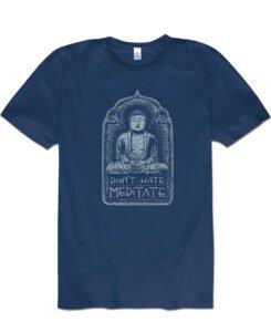 Don't Hate Meditate Men's Buddha T-shirt